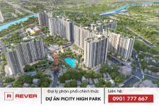 Rever phân phối chính thức dự án căn hộ 4 sao Picity High Park Quận 12